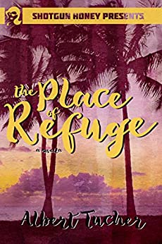 The Place of Refuge by [Tucher, Albert]