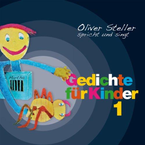 Oliver Steller spricht und singt Gedichte für Kinder 1