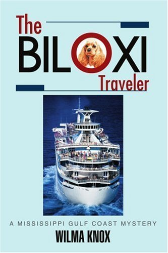 <b>THE BILOXI TRAVELER</b>: A Mississippi Gulf Coast Mystery by Wilma Knox - Mississippi Shopping Biloxi
