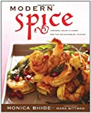 : Modern Spice: Inspired Indian Flavors for the Contemporary Kitchen