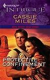 Protective Confinement, Cassie Miles, 0373692455