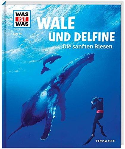 WAS IST WAS Band 85 Wale und Delfine. Die sanften Riesen (WAS IST WAS Sachbuch, Band 85) Gebundenes Buch – 1. Februar 2017 Manfred Baur 378862034X 978-3-7886-2034-9 Deutsch