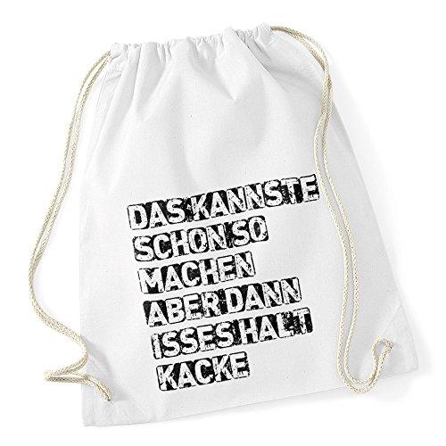 Turnbeutel mit Sprüchen kannste so machen Hipster Beutel Tasche Jutebeutel Gymbag Stringbag Drawstring weiß