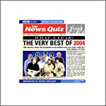 The News Quiz: The Very Best of 2004 |  BBC Worldwide