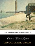 img - for The mirrors of Washington book / textbook / text book