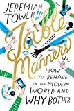 Image of Table Manners: How to Behave in the Modern World and Why Bother