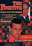 img - for The Fugitive Recaptured: The 30th Anniversary Companion to a Television Classic book / textbook / text book