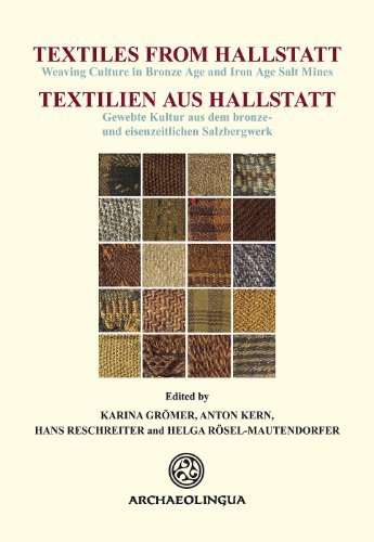 Download Textiles from Hallstatt (Textilien aus Hallstatt): Weaving Cultur (Bilingual) (2013-09-15) [Hardcover] ebook
