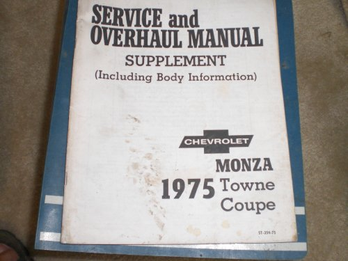 - 1975 Monza Towne Coupe Body & Chassis Service & Overhaul Manual Supplement