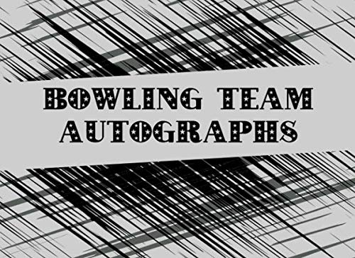 - Bowling Team Autographs: Blank Unlined Memory Book