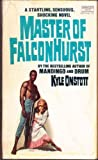 Master of Falconhurst, K. Onstott, 0449231895
