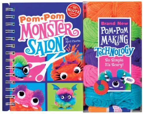 Pom Pom Monster Salon: Create, Cut & Style Your Own Monsters (Klutz) by April Chorba(August 15, 2011) Spiral-bound