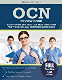 OCN Review Book: Study Guide and Practice Test Questions for the Oncology Certified Nurse Exam