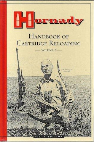 - Hornady Handbook of Cartridge Reloading : Volume 2, Sixth Edition (Volume 2)