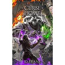 The Curse of Home (The Darkness Within Saga Book 4)