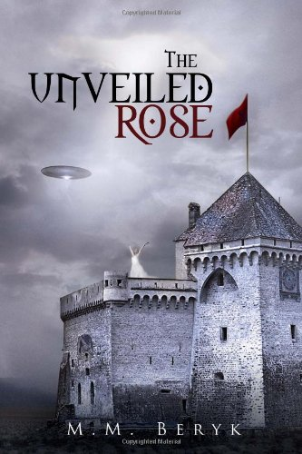 Read Online The Unveiled Rose PDF