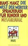 Die Welt der Wörter (Beltz & Gelberg)