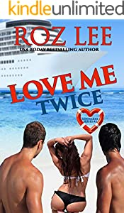 Love Me Twice (Lothario Book 3)