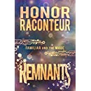 Remnants (Familiar and Mage Series Book 3)