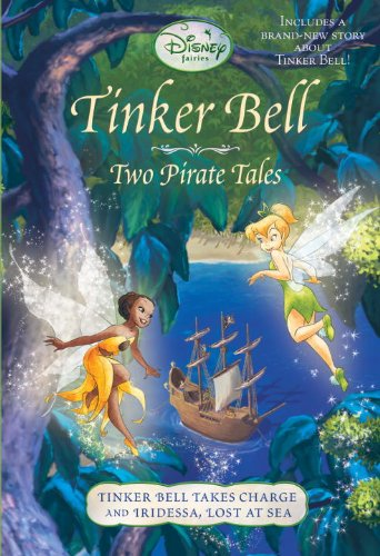 [Tinker Bell: Two Pirate Tales (Disney Tinker Bell)] (Tinkerbell Pirate)