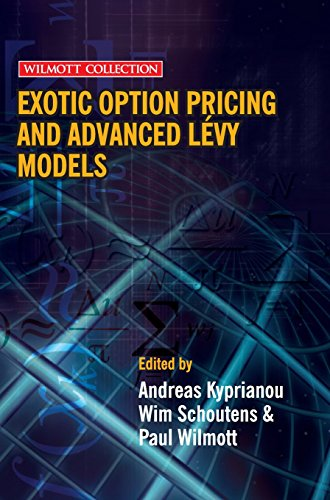 Exotic Option Pricing and Advanced Levy Models by Andreas Kyprianou