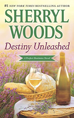 Destiny Unleashed (Perfect Destinies Book - Finish Wood Series