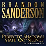 Shadows for Silence in the Forests of Hell & Perfect State | Brandon Sanderson