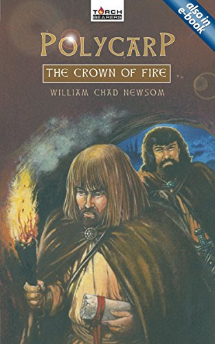 Polycarp: The Crown of Fire (Torchbearers)