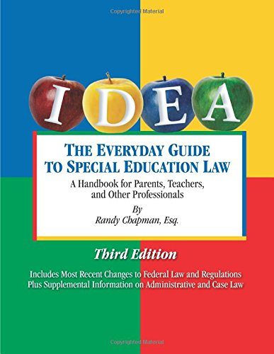 The Everyday Guide to Special Education Law, Third Edition (Special Education Law)