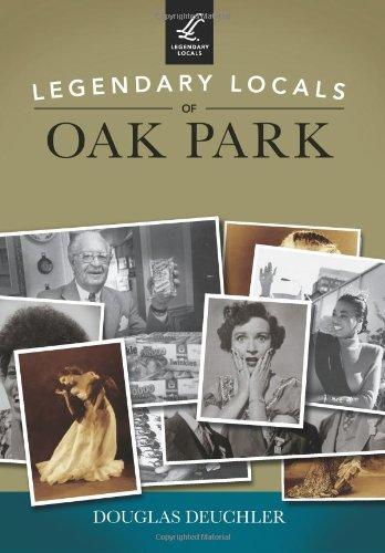 Legendary Locals of Oak Park - Ks Park Oak