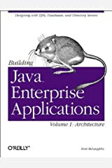 Building Java Enterprise Applications, Vol. 1: Architecture (O'Reilly Java) Paperback