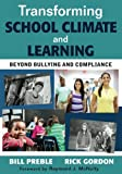 Transforming School Climate and Learning: Beyond Bullying and Compliance