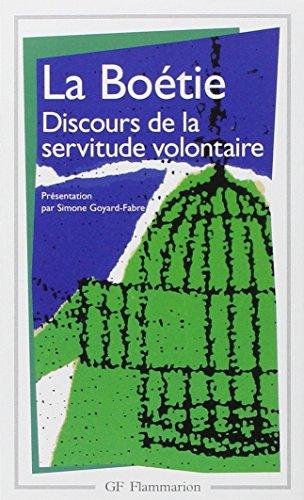 La Boetie Discours De La Servitude Voluntaire (French Edition)