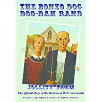 The Bonzo Dog Doo-Dah Band - Jollity Farm (English Edition)