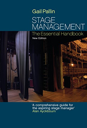 (Stage Management: The Essential Handbook)