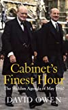 img - for Cabinet's Finest Hour: The Hidden Agenda of May 1940 book / textbook / text book