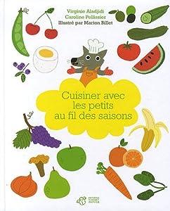 """Afficher """"Cuisiner avec les petits au fil des saisons"""""""