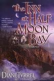The Inn at Half Moon Bay, Diane Tyrrel, 0425211657