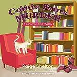 Comic Sans Murder: A Dangerous Type Mystery Series, Book 3    Paige Shelton