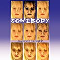 Somebody Audiobook by Nancy Springer Narrated by Susan Hanfield