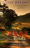 TEXAS ROADS (A Miller's Creek Novel Book 1)