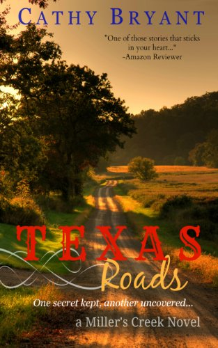 TEXAS ROADS (A Miller's Creek Novel Book 1) by [Bryant, Cathy]