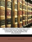 Jakob Casanova Von Seingalt, Victor Ottmann and Giacomo Casanova, 1141805154