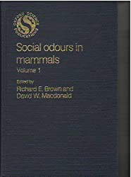 Social Odours in Mammals: v. 1 (Oxford science publications)