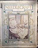 img - for Needlecraft Magazine, vol. 14, no. 10 (June 1923) book / textbook / text book