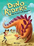 #6: How to Scare a Stegosaurus (Dino Riders)