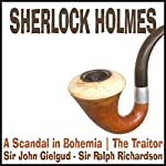 Sherlock Holmes: A Scandal in Bohemia & The Traitor | Sir Arthur Conan Doyle