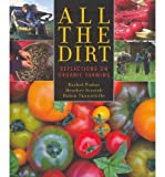 Amazon / Touchwood Editions: All the Dirt Reflections on Organic Farming Paperback - Common (By (author) Heather Stretch, By (author) Robin Tunnicliffe By (author) Rachel Fisher)