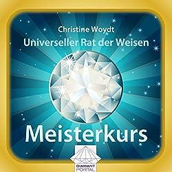 Universeller Rat der Weisen: Meisterkurs