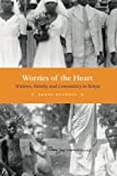 Worries of the Heart: Widows, Family, and Community in Kenya